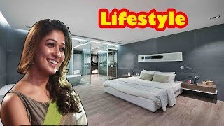 lNayanthara (Actress) Lifestyle 2018-19 | Age, Net Worth, Boyfriend, Family, House, Car, Biography