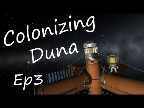 KSP - Colonizing Duna Ep3 - Kerbin Refueling Station