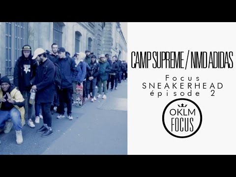 Focus Sneakers Ep.2 - Camp Supreme/NMD Adidas