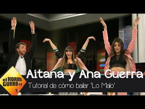 Aitana y Ana Guerra enseñan a Pablo Motos cómo bailar su single, † Lo malo † - El Hormiguero 3.0