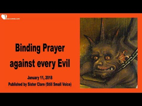 BINDING PRAYER AGAINST EVERY EVIL ❤️ From January 11, 2018