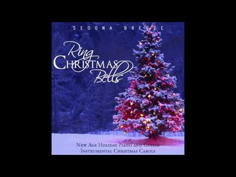 Sedona Breeze Ring Christmas Bells New Age Christmas Music