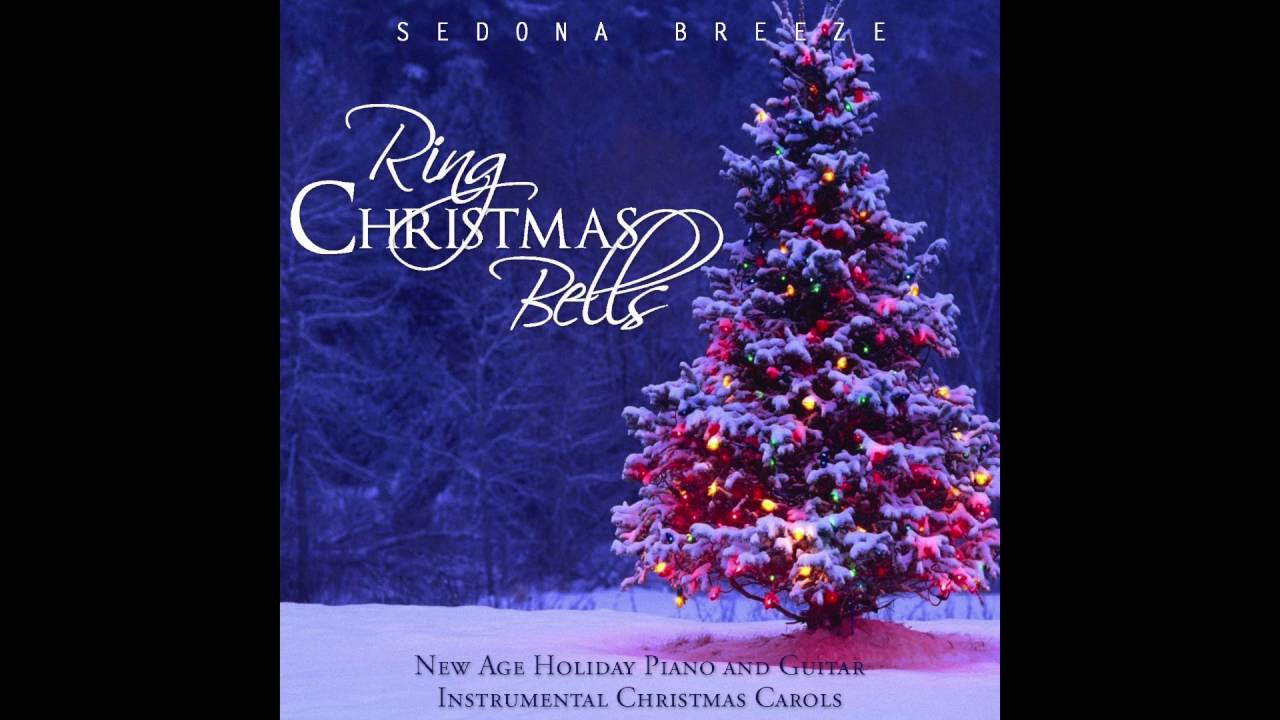 Sedona Breeze Ring Christmas Bells New Age Christmas Music - YouTube