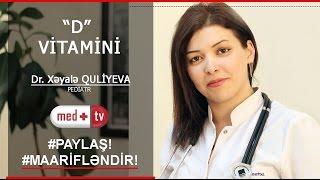 D Vitamini - Pediatr Xeyale Quliyeva MEDPLUS