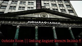 Gedung Angker Menara Saidah