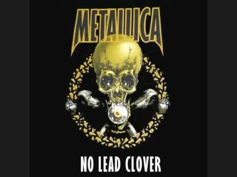 Metallica   No Leaf Clover Studio Version