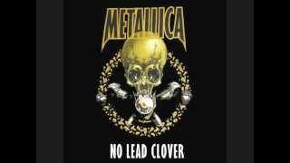 Metallica   No Leaf Clover Studio Version