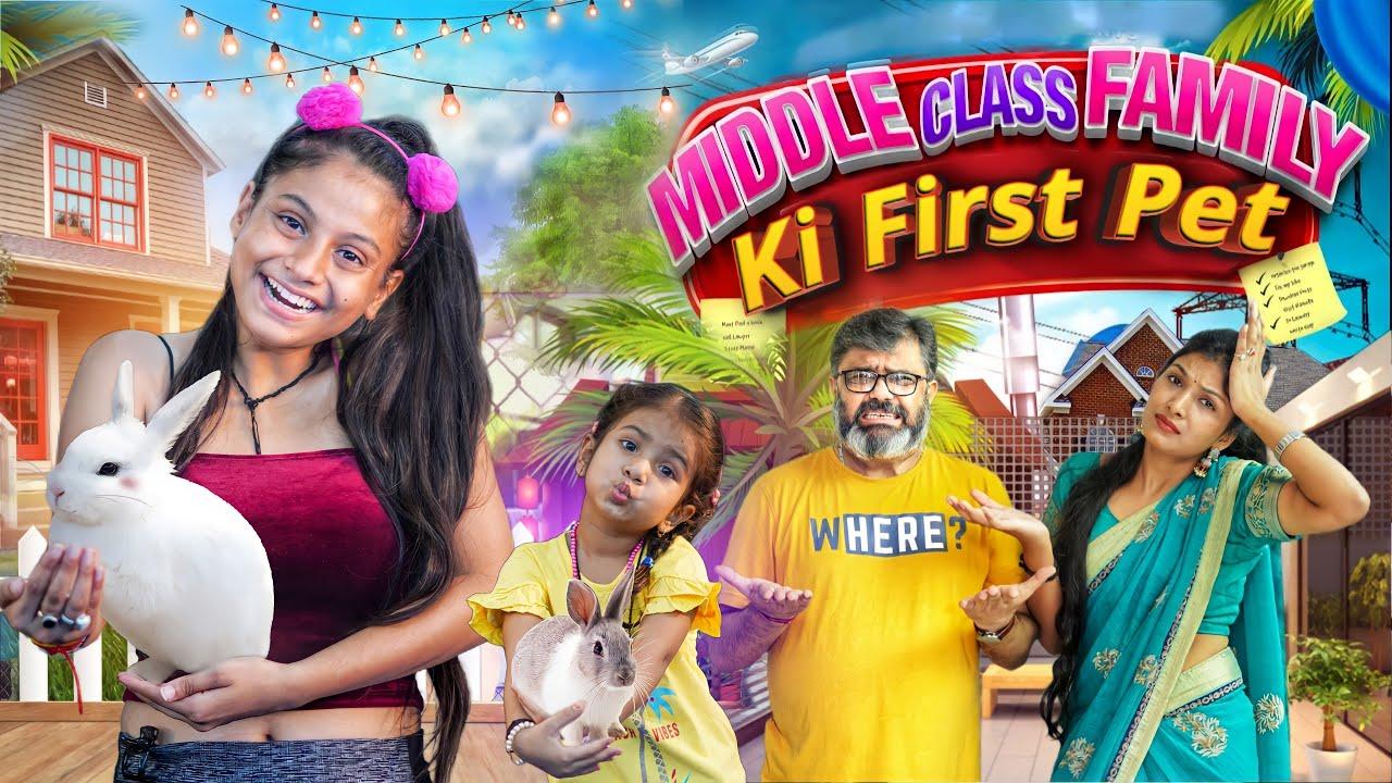 Download Middle Class Family Ki First Pet || Aditi Sharma