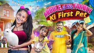 Middle Class Family Ki First Pet || Aditi Sharma
