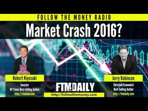 Robert Kiyosaki: Why the Ultimate Stock Market Crash Will Begin in 2016