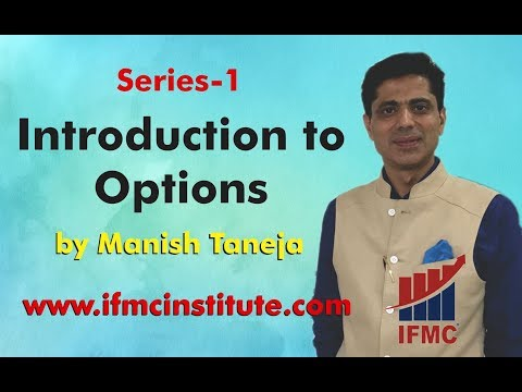 Option Trading by Manish Taneja ll Series 1-Introduction to Options ll