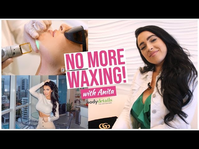 Laser Hair Removal with Anita Samatha | Look Good, Feel Good | Body Details