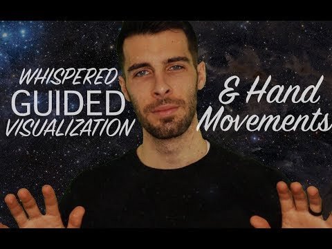 Whispered Guided Visualization & Hand Movements - Relaxing Male ASMR