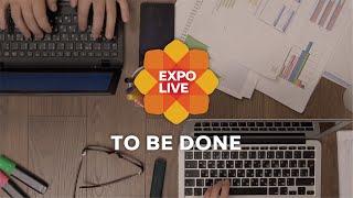 Expo Live I ToBeDone (TBD)