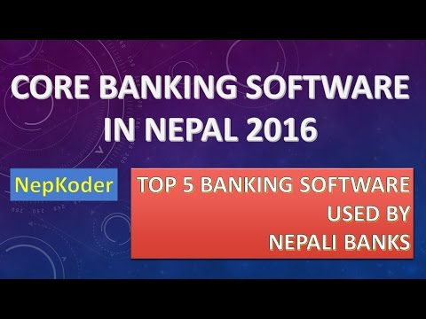Top 5 Banking Software Used by Nepali Bankers | Core Banking System in Nepal 2016 | NepKoder