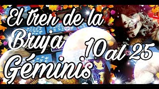 GEMINIS♊MARZO♊ EL TREN DE LA BRUJA DEL 10 AL 25- PASAJEROS AL TREEEEENNN!!!
