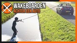 wakeboarden achter een auto 100k special   maandag moeilijkheden 44