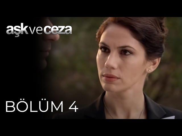 Aşk ve Ceza > Episode 4