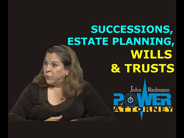 Successions, Wills, Trusts, & Estate Planning: The Basics