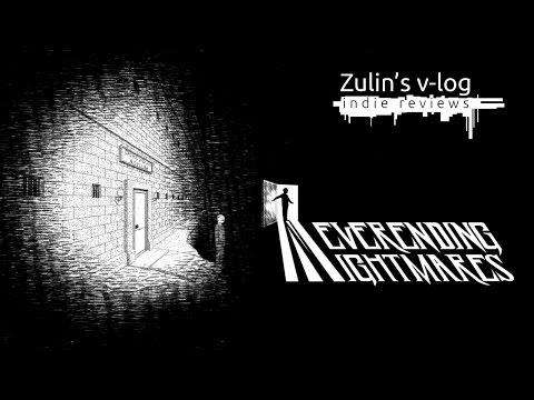 Neverending Nightmares - Обзор Zulin`s v-log
