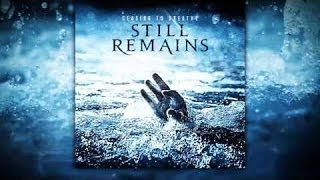 Still Remains - Ceasing to Breathe (Full Album)