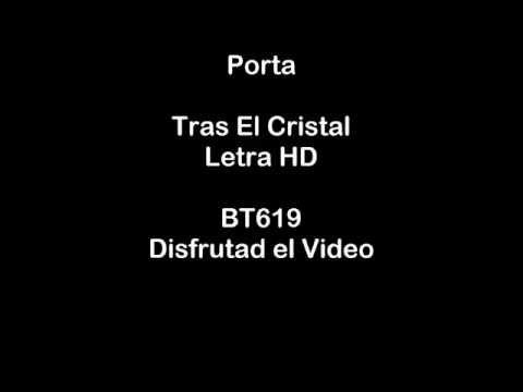 Porta Tras El Cristal (Letra) HD 720p +(Link de Descarga)