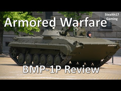 Armored Warfare - BMP-1P Review