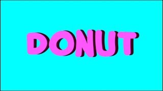 LUKE & 庫什- DONUT [Official Visual] (Dir. by @log_shorty)