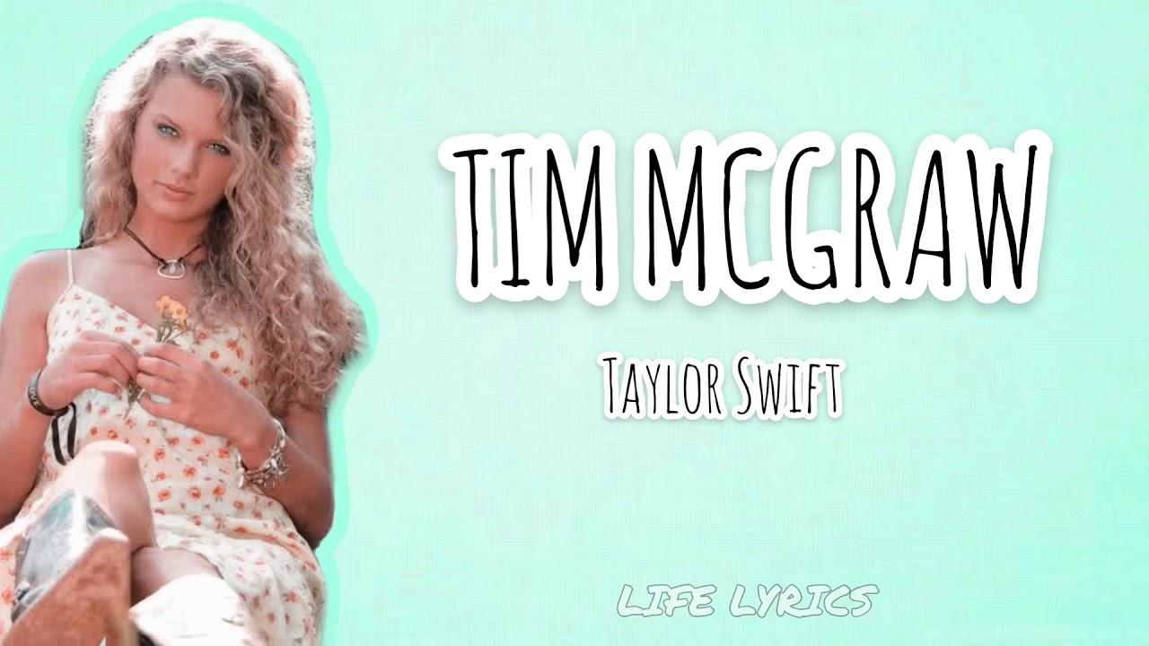 Tim Mcgraw Lyrics Taylor Swift Youtube