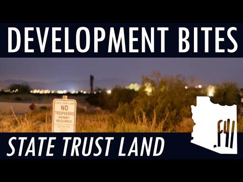 DEVELOPMENT BITES - State Trust Land
