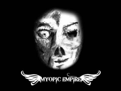 Myopic Empire - Eyes of Our Brothers