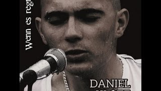 Daniel Klotz - Wenn es regnet (Official HD Video) 2013