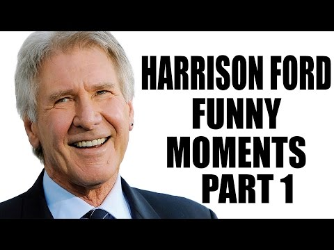 Harrison Ford Funny Moments  Part 1 of 2