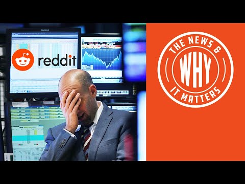 GAMING the System: Has Reddit Changed Wall St. as We Know It? | The News & Why It Matters | Ep 7