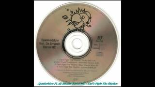 Speakerblow feat. Da Smooth Baron MC - Can't Fight The Rhythm (Extended Version)
