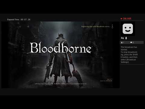 Bloodborne [T.Verd Live PS4 Broadcast] [Part 1] จุดเริ่มการล่าเลือด