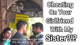 Repeat youtube video Cheating on your girlfriend with my sister? (Valentine's Day Prank - Mumbai)