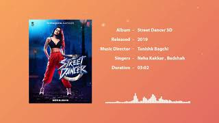 Garmi   STREET DANCER 3D - By BADSHAH,NEHA KAKKAR,FEAT. VARUN DHAWAN