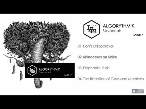 AlgoRythmiK - Savannah - #02 Rhinoceros on Strike mp3