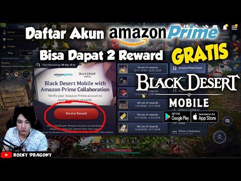 Cara Daftar Amazon Prime Gratis !!! Black Desert Mobile Indonesia - 동영상