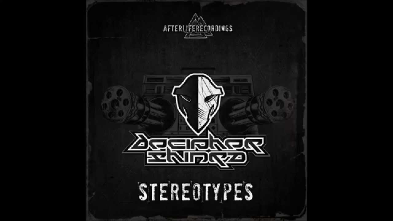 Decipher & Shinra - Stereotypes - YouTube
