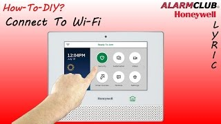 Honeywell Lyric Security System - How to Configure the Wifi?