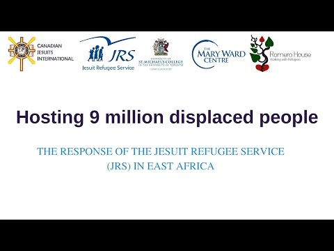 Hosting 9 million displaced people: The response of the Jesuit Refugee Service in East Africa