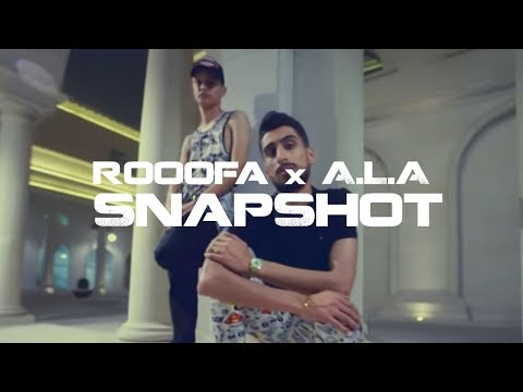 Rooofa x A.L.A - SnapShot ( Official Music Video )