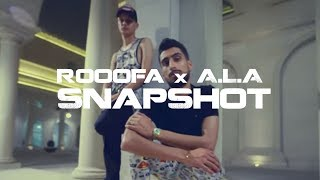 Gambar cover Rooofa x A.L.A - SnapShot ( Official Music Video )