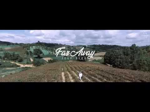 Far Away Jeep Jeep 2019 Song Youtube