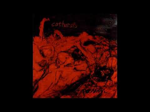 Catharsis - Passion LP FULL ALBUM (1999 - Crust / Hardcore / Anarcho Punk)