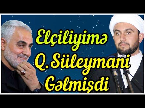 Elçiliyimə Qasim Süleymani Gəlmişdi-Bir Şəhid Oğlunun əhvalatı- Kərbəlayi Qurban (YENİ)