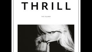 """The Sounds - """"Thrill"""" - Official"""