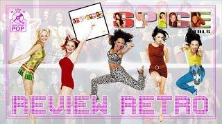 REVIEW RETRÔ || Spice Girls - SPICE (Faixa a Faixa)